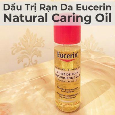 Dầu Trị Rạn Da Eucerin Natural Caring Oil 125ml-7