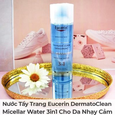 Nước Tẩy Trang Eucerin DermatoClean Micellar Water 3in1 Cho Da Nhạy Cảm-4