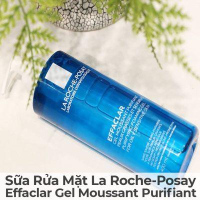 Sữa Rửa Mặt La Roche-Posay Effaclar Gel Moussant Purifiant-18