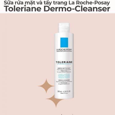 Sữa rửa mặt và tẩy trang La Roche-Posay Toleriane Dermo-Cleanser-4