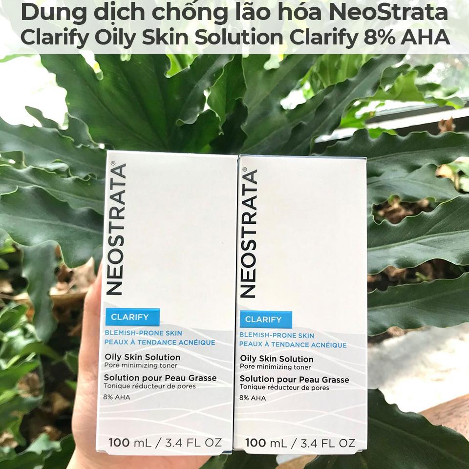 Dung dịch chống lão hóa NeoStrata Clarify Oily Skin Solution Clarify 8 AHA-5