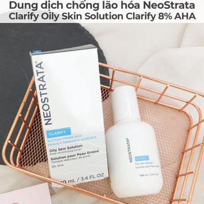 Dung dịch chống lão hóa NeoStrata Clarify Oily Skin Solution Clarify 8 AHA-7