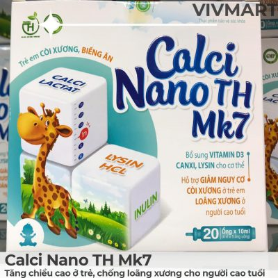 Calci Nano TH Mk7 - Tăng chiều cao ở trẻ, chống loãng xương cho người cao tuổi-4a
